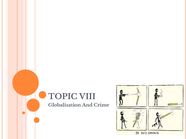 Preview of Topic VIII: Globalisation and crime