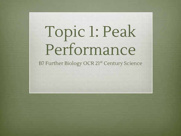 Preview of Topic 1: Peak performance