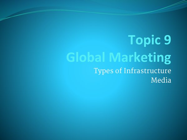 Preview of Topic 9 - Global marketing