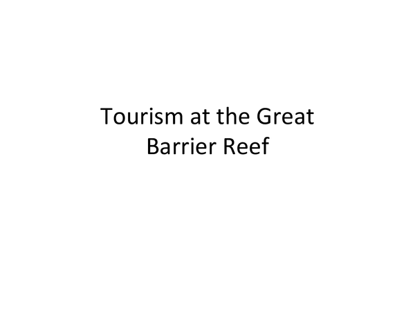 Preview of Tourism at the Great Barrier Reef