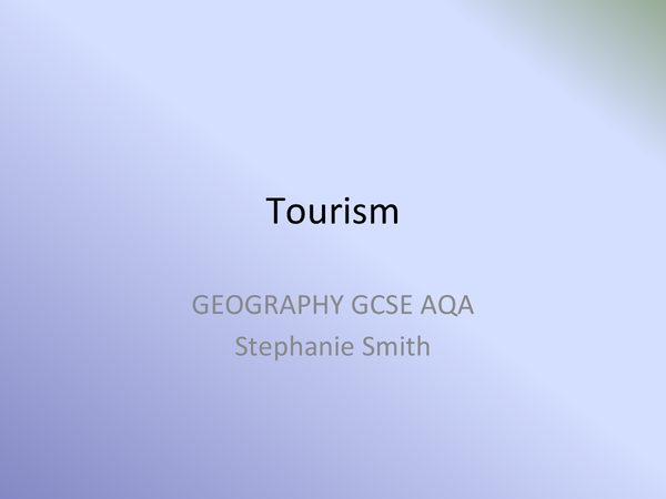 Preview of Tourism GCSE Powerpoint AQA