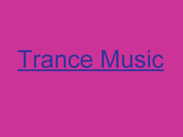 Preview of Trance Music