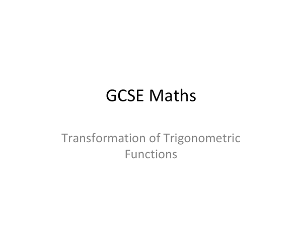 Preview of Transformation of Trigonometric Functions