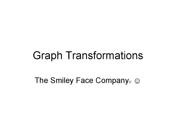 Preview of Transforming graphs