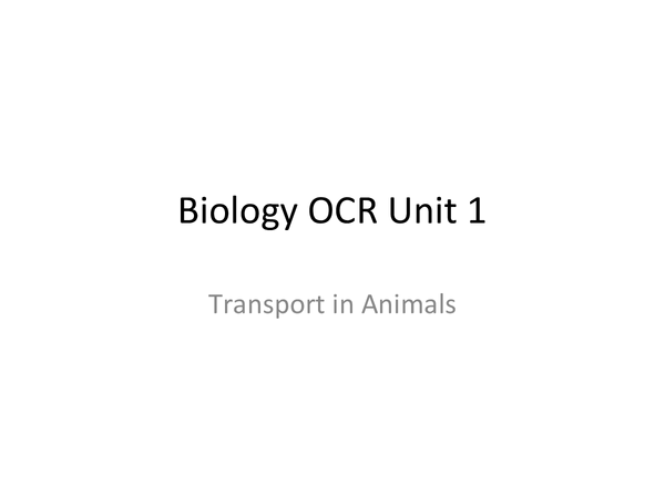 Preview of Transport in Animals- OCR Unit 1 Biology
