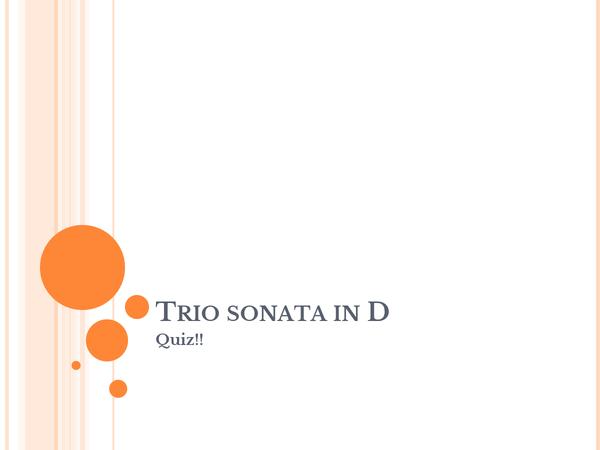 Preview of Trio Sonata in D Quiz