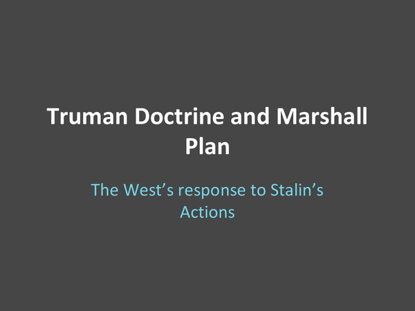 Preview of Truman Doctrine and Marshall Plan