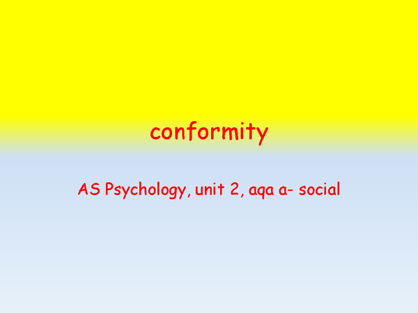 Preview of types of conformity and the asch study with evaluation