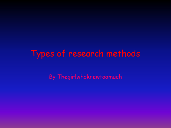 Preview of types of research methods