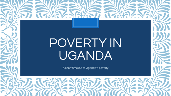 Preview of Uganda's Poverty - Conflict/Poverty Case Study
