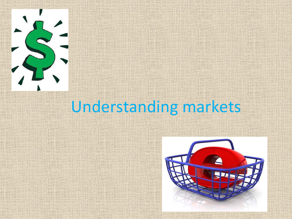Preview of Understanding Markets