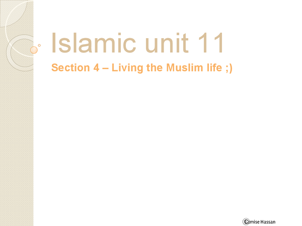 Preview of Unit 11 section 4 Islamic studies