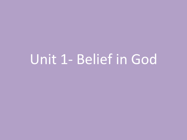Preview of Unit 1- Belief in God