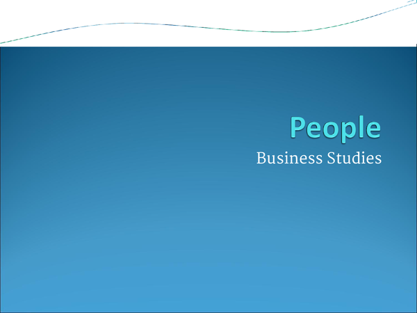 Preview of UNIT 1 Business Studies: People