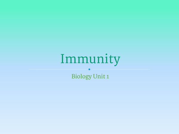 Preview of Unit 1 - immunity