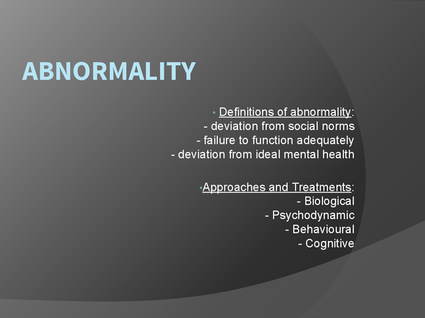 Preview of Unit 2 - Abnormality