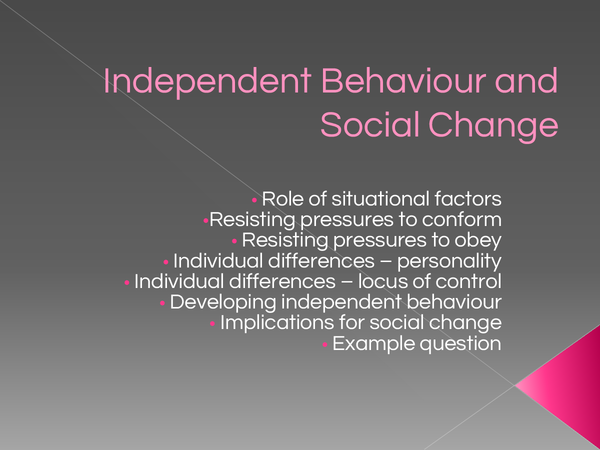 Preview of Unit 2 - Social Influence - Independent Behaviour and Social Change