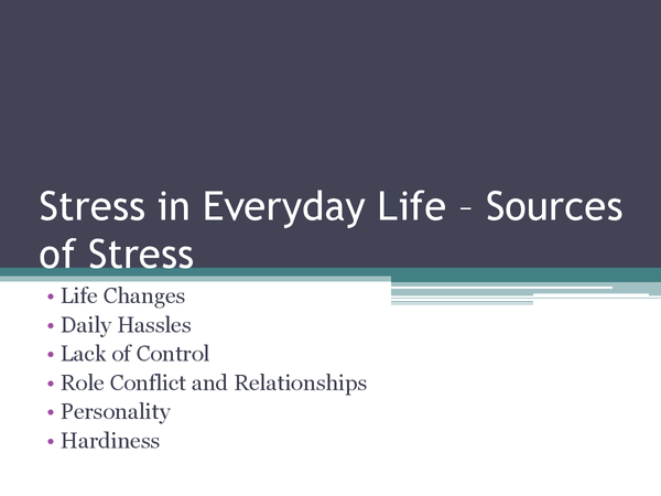 Preview of Unit 2 - Sources of Stress