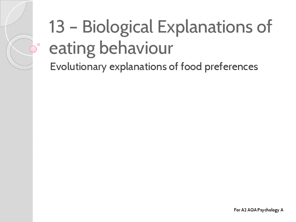 Preview of Unit 3 - Eating Behaviour: Evolutionary Explinations of Food Preferences - Key Terms