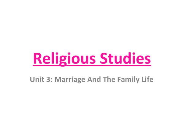 Preview of Unit 3: Marriage And The Family Life