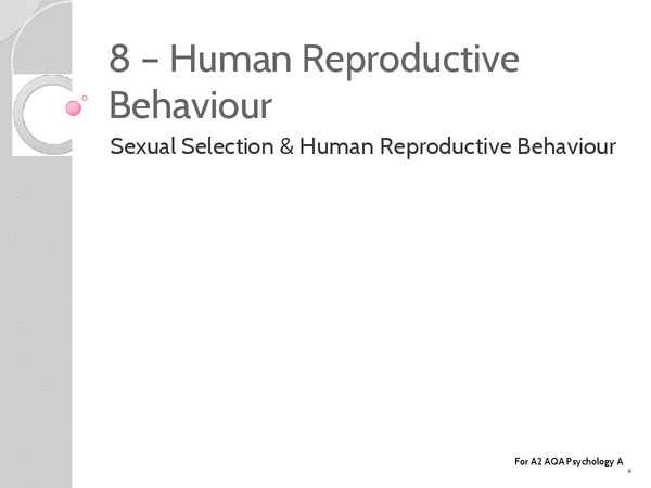 Preview of Unit 3: Topic 8 Human Reproductive Behaviour - Key Terms