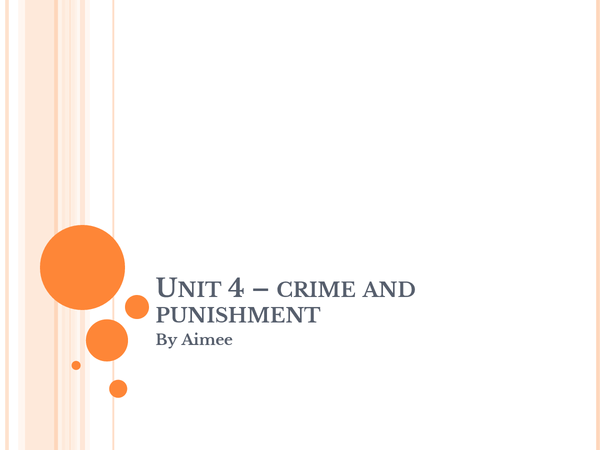 Preview of unit 4 - crime and punishment