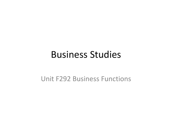 Preview of Unit F292 Business Function Marketing