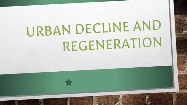 Preview of Urban Decline and Regeneration