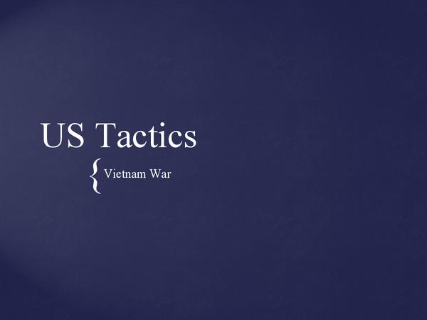 Preview of US Tactics in Vietnam War