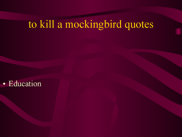 Preview of useful quotes for to kill a mockingbird