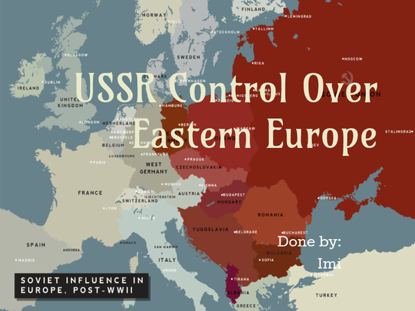 Preview of USSR control over Eatern Europe XD