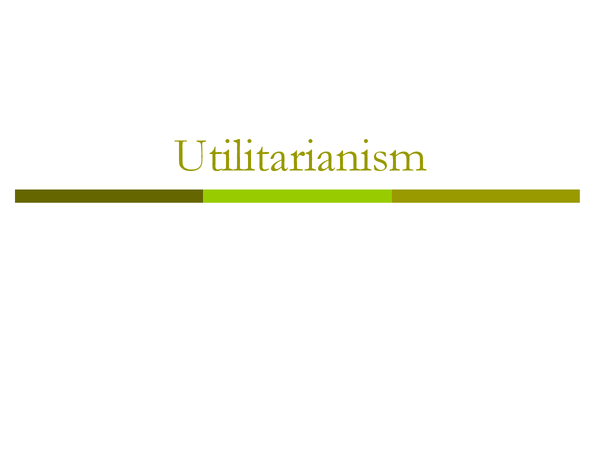 Preview of utilitarianism