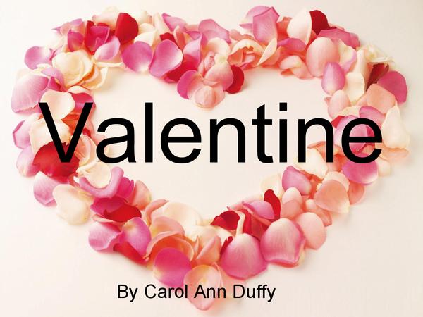 Preview of Valentine by Carol Ann Duffy