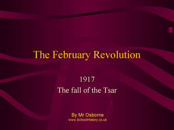 Preview of VERY HELPFUL! The February Revolution- Fall of the Tsar