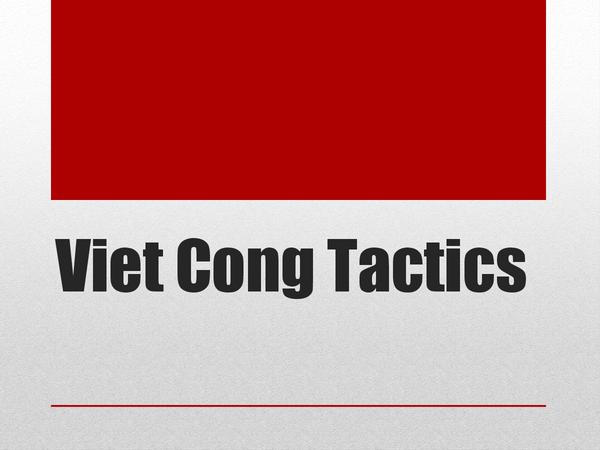 Preview of Viet Cong Tactics