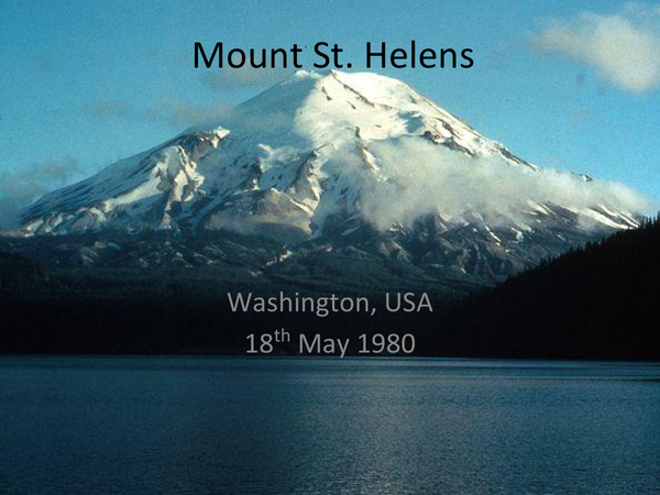 Preview of Volcano case study: Mount St Helens