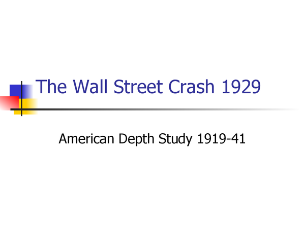 Preview of Wall Street Crash - Causes and Consequences powerpoint