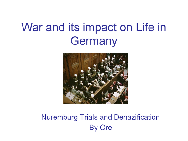 Preview of War (WW2) and It's Impact in Germany