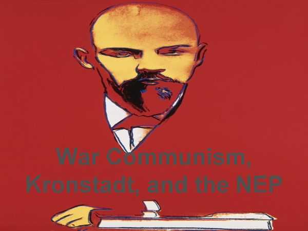 Preview of OCR - War Communism, Kronstadt and the NEP