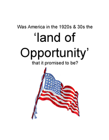 "Preview of Was America during the 20s and 30s the ""land of opportunity"" that it promised to be?"