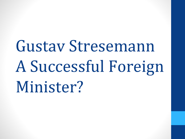 Preview of Was Gustav Stresemann a successful Foreign Minister?