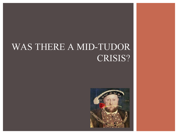 Preview of Was there a Mid-Tudor Crisis?