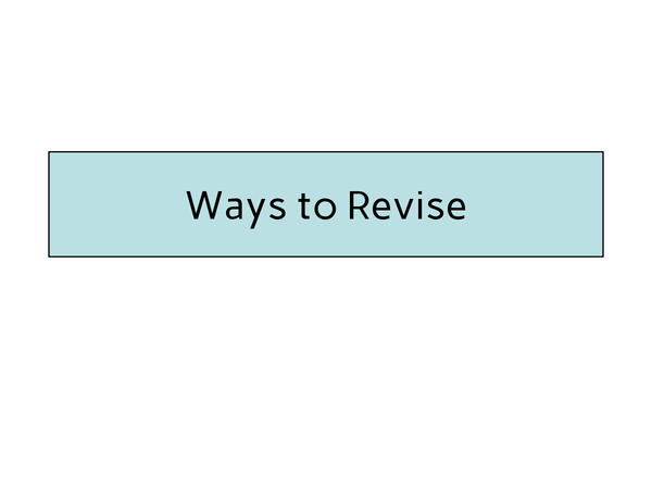 Preview of Ways to revise