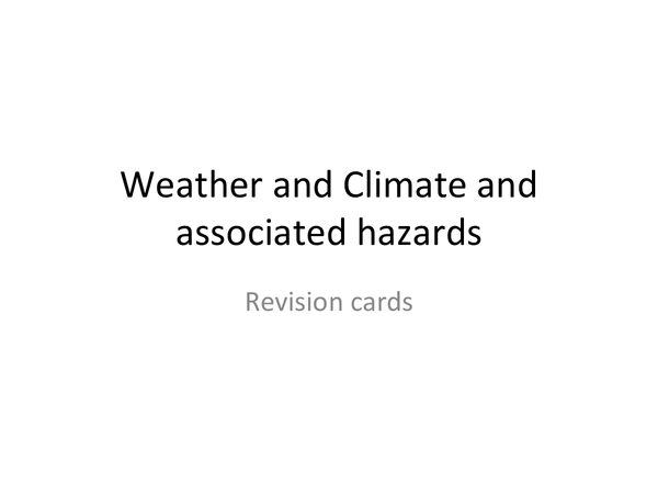 Preview of Weather, climate and associated hazards revision cards
