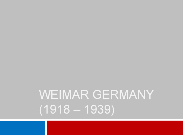 Preview of Weimar Nazi Germany 1918 - 1945 (edexcel) - power point