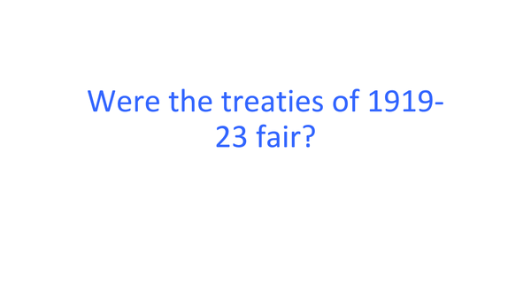 Preview of Were the peace treaties of 1919-23 fair?