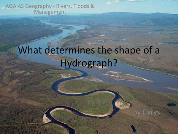 Preview of What Determines the Shape of a Hydrograph?