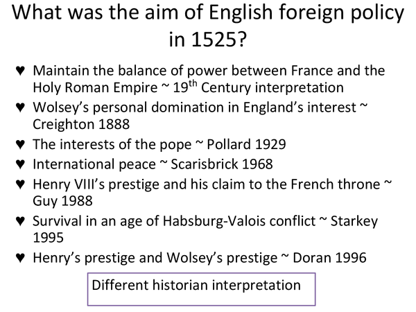 Preview of What was the aim of English foreign policy in 1525