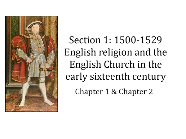 Preview of What was the condition of religion and the Church in the early sixteenth century?