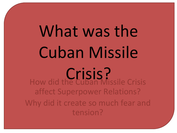 Preview of What was the Cuban Missile Crisis?